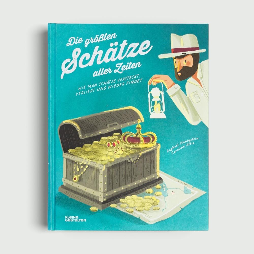 Kinderbuch - Die größten Schätze aller Zeiten