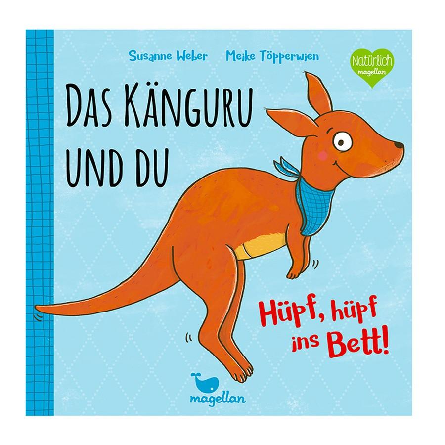 Kinderbuch - Das Känguru und du - Hüpf, hüpf ins Bett!