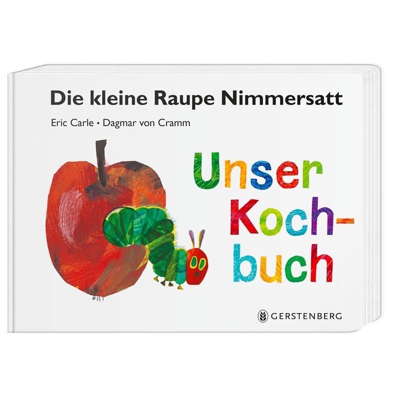 Kinderbuch - Raupe Nimmersatt - Unser Kochbuch
