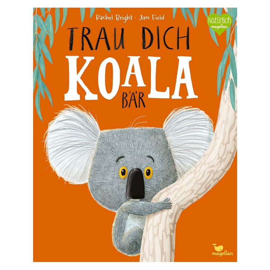 Kinderbuch - Trau Dich, Koalabär