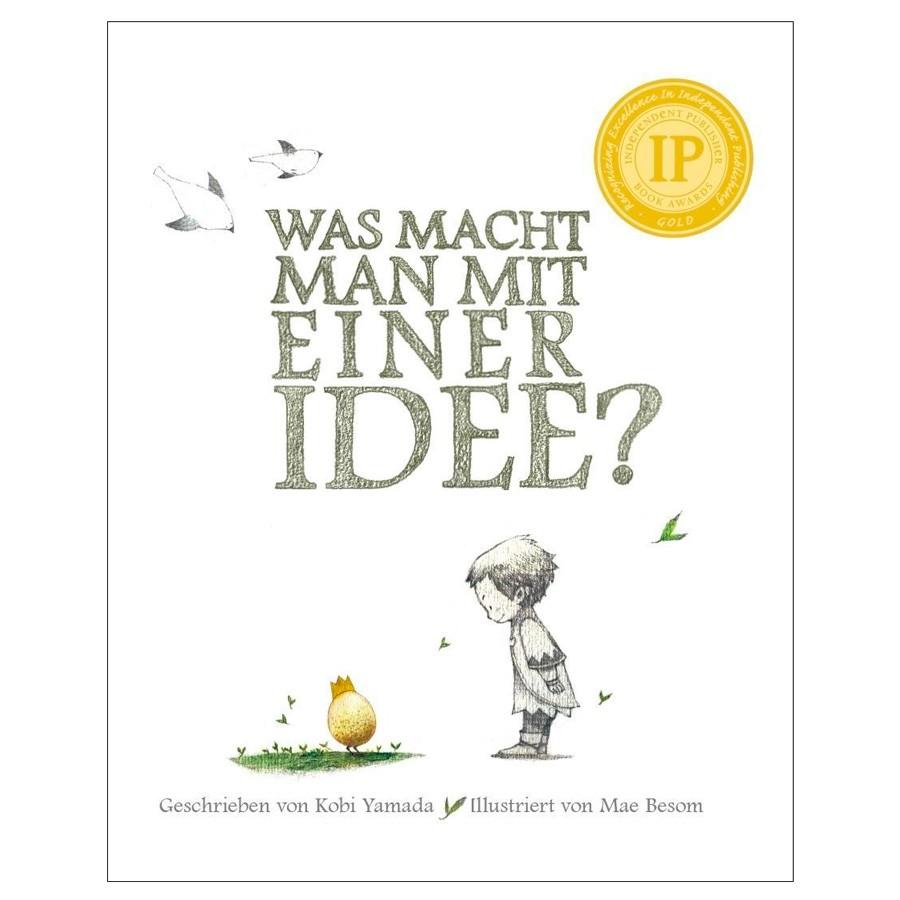 Kinderbuch - Was macht man mit einer Idee