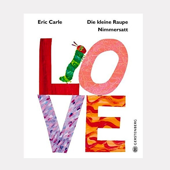 Kinderbuch - Raupe Nimmersatt - LOVE