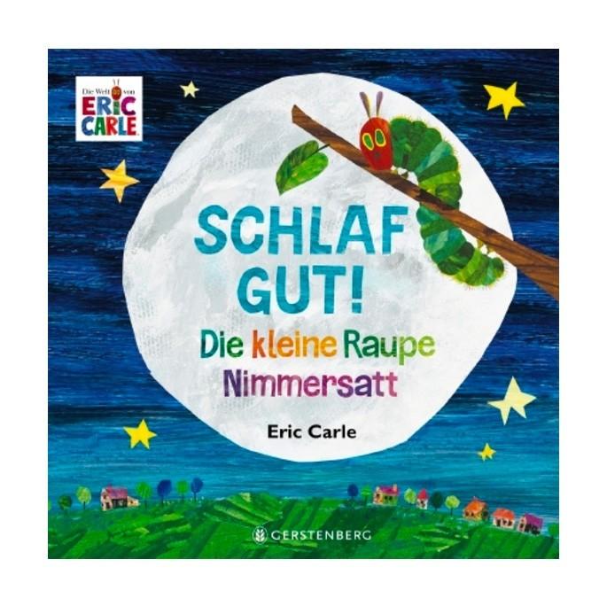 Kinderbuch - Schlaf gut Raupe Nimmersatt