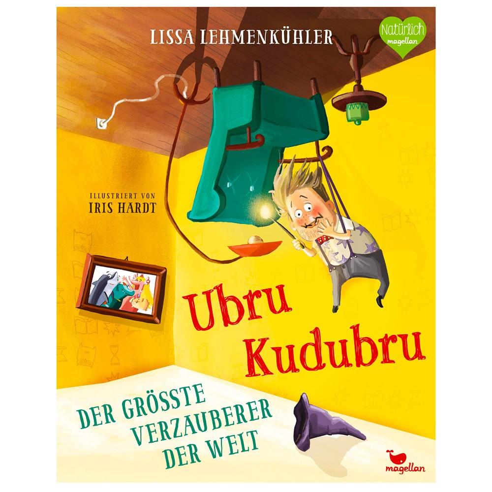 Kinderbuch - Ubru Kudubru - Der größte Verzauberer der Welt