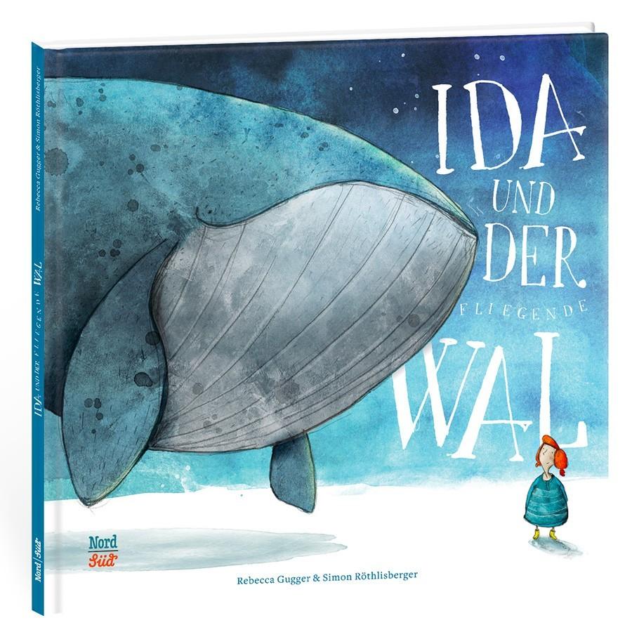 Kinderbuch - Ida und der fliegende Wal