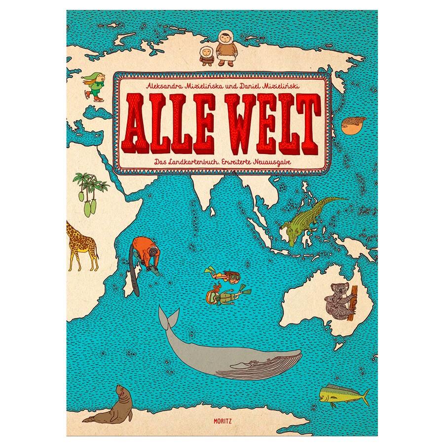 Kinderbuch - Alle Welt - Das Landkartenbuch